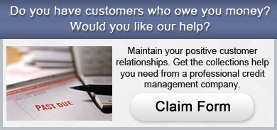 Do you have customers that owe you money? Would you like our help? Download the free, no-obligation claim form.